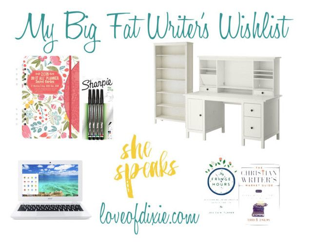 my big fat writer's wishlist